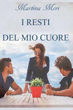"""Ciao a tutti  Vi segnaliamo l'uscita del libro """"I resti del mio cuore"""" di Martina Mori edito dalla Triskell Edizioni Rainbow..            Ti..."""