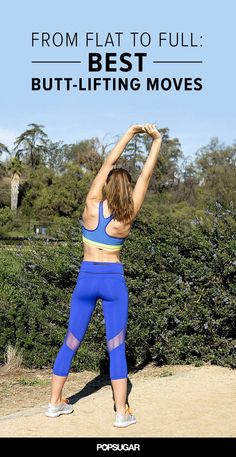 Take Your Bum From Flat to Full With These 11 Moves