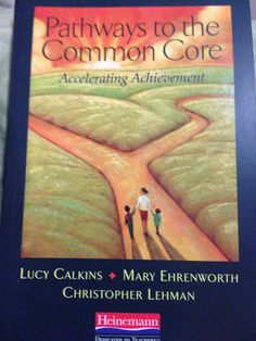 "Pathways to the Common Core...this is a ""must have"" text if you really want to learn about the ELA CCSS.  This blog post highlights a few important points from the text!"