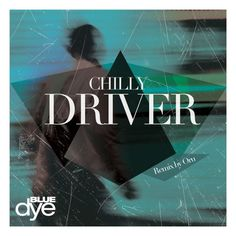 Stream Chilly - Driver a playlist by Dilek PR from desktop or your mobile device