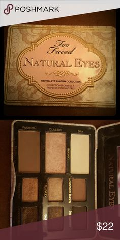 Toofaced Natural Eyes    eyeshadow pallete. gently used..95 % of product left   very nice pallete..cleaning out my eyeshadow pallete collection.  no trades..reasonable o#ers welcomed! Too Faced Makeup Eyeshadow
