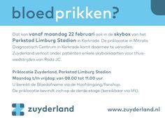 19 februari 2016: Zuyderland heeft een nieuwe priklocatie in Kerkrade: in de skybox van het Parkstad Limburg Stadion. De priklocatie in Mitralis Diagnostisch Centrum komt daarmee te vervallen.