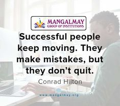 Conrad Hilton, Thursday Motivation, Keep Moving, Happy Thursday, Making Mistakes, Successful People, Thoughts, Group, How To Make