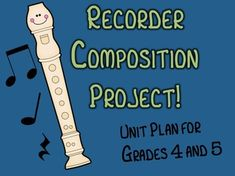 A 7-week unit plan for having your 4th and/or 5th grade students create Recorder compositions! This has worked so well at my school :)This Unit Plan includes:-Week-by-week lesson summaries-Staff paper page for students to compose on-Directions about how to input compositions onto the free software, MuseScore.-Rubric ideas-Extra ideas (ie: create a booklet of all the students' compositions for them to take home!)