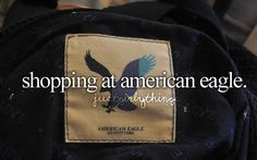 This makes no sense. I don't hate American Eagle, but why does it say ~justgirlythings~? Aside from the stupidity inherent in that phrase, does the person who slapped some text on this picture not realize that THEY SELL GUY CLOTHES TOO?