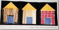 Three little pigs craft Add- what would u make a house out of?