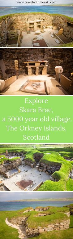 Explore a 5000-year-old village, Skara Brae. The Orkney Islands, Scotland. Neolithic. UNESCO World Heritage Site.