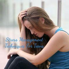 Effective #StressManagement Techniques For Teens -   #Stress #StressManagementTips #StressRelief #TeenStress