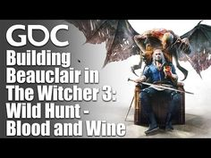 Building Beauclair in The Witcher Wild Hunt - Blood and Wine Castle Project, The Witcher 3, Wild Hunt, Game Design, Game Art, Blood, Wine, Building, Movie Posters