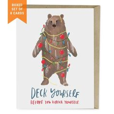 Deck Yourself Holiday Cards Box of 8 by Emily McDowell Studio Bear Christmas Card New Item from Emily Mcdowell Studio Christmas Gifts For Parents, Funny Christmas Gifts, Diy Christmas Cards, Christmas Greetings, Christmas Humor, Christmas Crafts, Christmas Presents, Handmade Christmas, Funny Holiday Cards
