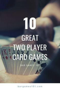 Looking for a relaxing game to play with a good friend? Here are TEN great 2 player card games that are easy to learn and fun to play at home or the bar. Family Card Games, Fun Card Games, Card Games For Kids, Playing Card Games, Best Card Games, Best Family Games, Bar Games, Dice Games, Games To Play
