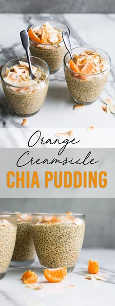 These Vegan Orange Creamsicle Chia Seed Puddings are a little taste of heaven - 6 Ingredients, Dairy Free, Easy To Make and much easier to eat! #dairyfree #vegan #pudding #chiapudding #chiaseed #orange #creamsicle #mandarin #almondmilk #easy #healthy #recipes #breakfast