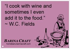 Cooking With Wine Humor – Recipes Reduce Down To...