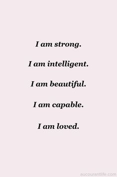 Au Courant Life is a personal development website encouraging confidence, self-love, and positivity. Positive Affirmations Quotes, Self Love Affirmations, Affirmation Quotes, Positive Quotes, Motivacional Quotes, Words Quotes, Life Quotes, Sayings, I Am Strong Quotes