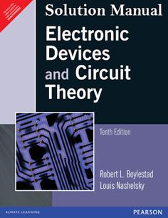 This is the solution manual of the book Electronic Devices and Circuit Theory Robert L. This solution manual will students for solving mathematical problems & other tasks Civil Engineering Books, Basic Electrical Engineering, Electronic Engineering, Electric Circuit Analysis, Circuit Theory, Electronics Projects, Textbook Rental, Communication Book, Tecnologia