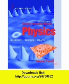 Student Solutions Manual to Accompany Physics, 5th Edition (9780471398295) David Halliday, Robert Resnick, Kenneth S. Krane , ISBN-10: 0471398292  , ISBN-13: 978-0471398295 ,  , tutorials , pdf , ebook , torrent , downloads , rapidshare , filesonic , hotfile , megaupload , fileserve