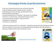 Estrategias frente al perfeccionismo :El sonido de la hierba al crecer