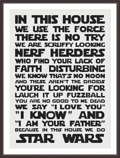 Star Wars Funny Cross Stitch PDF Pattern In This House We Do