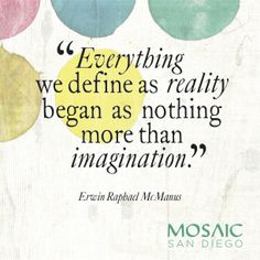 """""""Everything we define as reality began as nothing more than imagination"""" Erwin McManus, The Artisan Soul Erwin Mcmanus, You Really, Book Lovers, Feel Good, Imagination, Literature, Trust, Prayers, Artisan"""