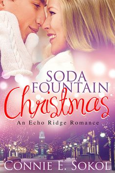 Just for you! A sneak peek at my ebook, Soda Fountain Christmas! It's on sale for a limited time for $2.99. Partial proceeds are donated to the Utah Food Bank. Available on Amazon.com and www.conniesokol.com