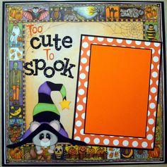 My Scrapbook Garden: Too Cute To Spook