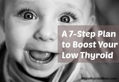 A 7-Step Plan to Boost Your Low Thyroid