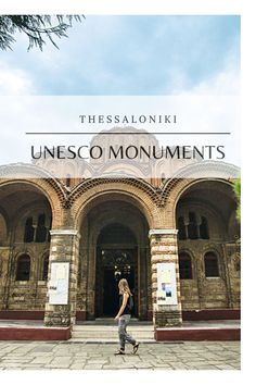 Early Christian, Thessaloniki, World Heritage Sites, Monuments, Louvre, Explore, City, Building, Travel