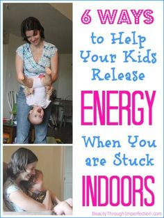 6 Ways to Survive When the Kids are Driving You Crazy and you are stuck indoors!