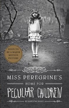 Miss Peregrine's Home for Peculiar Children by Ransom Riggs (BDJH 8th Grade)