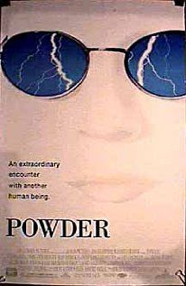 Powder.... a valuable movie that re-emphasizes the need for all of us to have a more open mind, more acceptance of each other's differences, more compassion.....  It is a really really good movie.