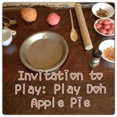 Fall Play Doh Apple Pie Invitation to Play. Yummy pretend play - How Wee Learn Playdough Activities, Kids Learning Activities, Creative Activities, Autumn Activities, Preschool Activities, Preschool Apples, Fall Preschool, Preschool Education, Time Activities