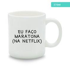 Caneca de cerâmica branca com 270ml e tema maratona Netflix, por apenas R$: 26,50. Acesse: www.caulim.com.br