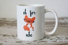 Oh for Fox Sake Coffee Mug | Fox Gifts | Gift for Husband | Funny Gift | Funny Coffee Mug | Funny Birthday Gift | Coworker Gift | Office by TheLoveMugs on Etsy https://www.etsy.com/listing/240777373/oh-for-fox-sake-coffee-mug-fox-gifts