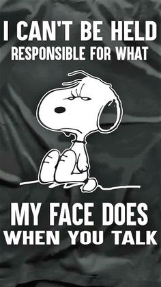 Snoopy 2 - Tap to see more funny wallpapers for some laughs! Peanuts Quotes, Snoopy Quotes, Funny Quotes, Life Quotes, Funny Memes, Hilarious Sayings, Funny Facts, Qoutes, Happy Birthday To You