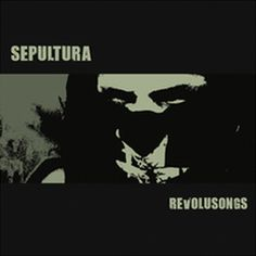 77 best sepultura images on pinterest death metal metal bands and sepultura revolusongs 2002 ep thecheapjerseys Choice Image