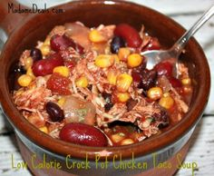 Low Calorie Crock Pot Chicken Taco Soup. Only 207 calories a serving!! http://madamedeals.com/low-calorie-crock-pot-chicken-taco-soup/ #inspireothers