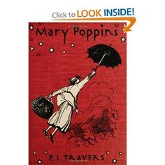 I love how in the book Mary Poppins was kind of a bitch, and in the movie she was all sweetness and light. I Love Books, Great Books, Books To Read, My Books, Amazing Books, Mary Poppins Book, Enough Book, Chapter Books, Book Gifts