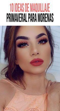 10 ideas de maquillaje de primavera para morenas - Easy Tutorial and Ideas Love Makeup, Makeup Tips, Makeup Looks, Hair Makeup, Makeup Products, Beauty Make Up, Hair Beauty, Le Contouring, Kylie Lipstick