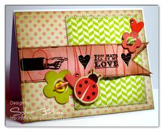 Sylvia Blum: {Sylvias Stamping Place} – you have all of my love - 2/14/12.  (Pin#1: Valentines: Hearts.... Pin+: Banners...).