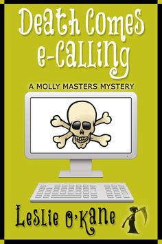 "Read ""Death Comes eCalling Illustrated Edition!"" by Leslie O'Kane available from Rakuten Kobo. Meet Molly Masters, a zany mother and accidental sleuth who owns a one-woman business that creates humorous eCards. World Of Books, My Books, Best Free Kindle Books, Cozy Mysteries, Book Nooks, Book Publishing, Book 1, Death, Humor"