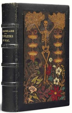 "This copy of ""Les Fleurs du Mal,"" circa 1868-'69, was painted by Charles Meunier with Death as a skeleton whose outstretched arms are foliated branches, standing among thistle leaves and flowers."