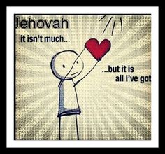 Give your all to Jehovah!