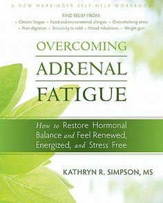 """I stumbled upon Overcoming Adrenal Fatigue through a happy """"accident."""" I was looking for my own book on Amazon, when I came across a new whole foods cookbook (which you'll see a bit later). Upon looking that up, I found this one, published by the same company. I am very impressed with it. …"""