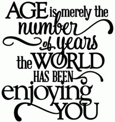 Silhouette Online Store: age - world enjoying you birthday - vinyl phrase