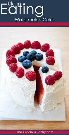 Clean Eating Watermelon Cake for July 4th. #CleanEating