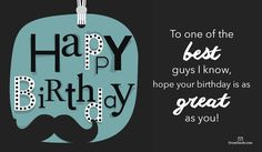 68 Ideas Birthday Quotes Man Guys For 2019 Happy Birthday Prayer, Happy Birthday Best Friend Quotes, Birthday Message For Friend, Birthday Wishes For Boyfriend, Sister Birthday Quotes, Happy Birthday Friend, Birthday Love, Birthday Ideas, Free Birthday