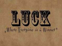 When lucky follows us we are winners, but when luck do not follow us there will be always flop.