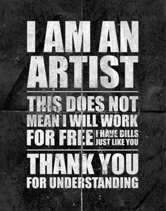 I'm an ARTIST and it's my job, plain and simple!...lol! I need to put this on a t-shirt!...lol!