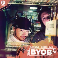 DJ Concept /  DJ Mickey Knox – The BYOB LP