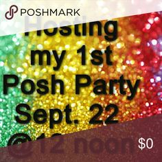 My 1st Posh Party!!!🎉🎉🎉🎉🎉🎉 I am so excited!! I was just selected to host a afternoon party on Thursday, September 22!!! Theme to be announced.  Please help me spread the word and tag closets that you would like to see receive a Host Pick!! Other